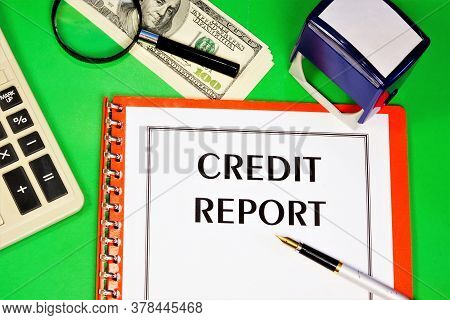 Credit Report-text Label In The Office Registrar's Planning Folder. Review Of The Effectiveness Of F