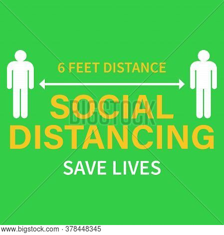 Keep Your Distance Sign. Coronovirus Protection Against Epidemics. Preventive Measure. Steps To Prot