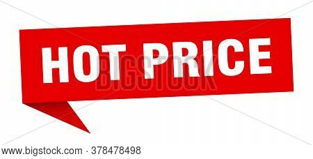 Hot Price Banner. Hot Price Speech Bubble. Hot Price Sign
