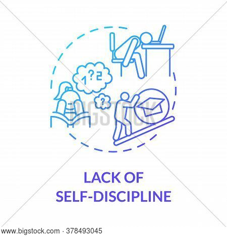 Lack Of Self Discipline Concept Icon. Distance Learning. Lack Of Motivation. Students Exhaustion. Ac