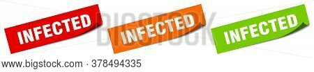 Infected Sticker. Infected Square Isolated Sign. Infected Label
