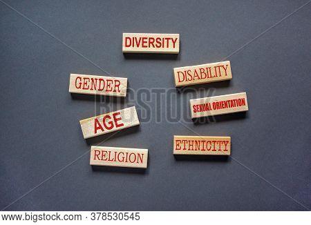 Diversity Ethnicity Gender Age Sexual Orientation Religion Disability Words Written On Wooden Block.