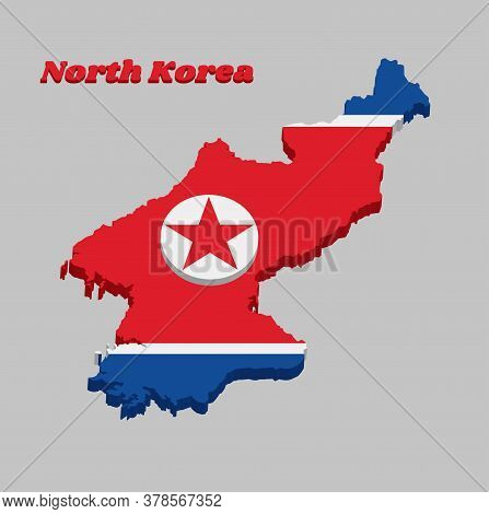 3d Map Outline And Flag Of North Korea, It Is A Wide Red Stripe At The Center, With White Stripe Bot