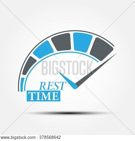 Rest Time. Conceptual Vector Illustration With A Dial And Inscription