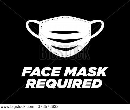 Face Mask Required / Beautiful Text Quote Tshirt Design Poster Vector Illustration