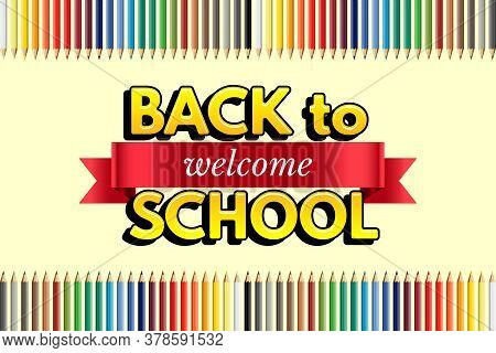 Welcome Back To School Design Template. Vector Red Ribbon With Welcome Word, Back To School Text And