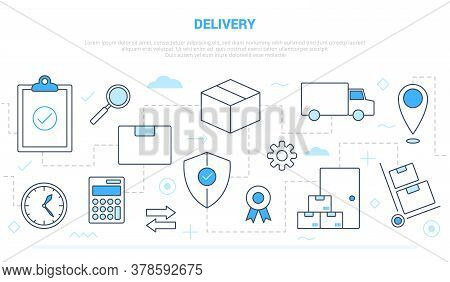 Delivery Shipping Business Concept With Icon Line Style Connected