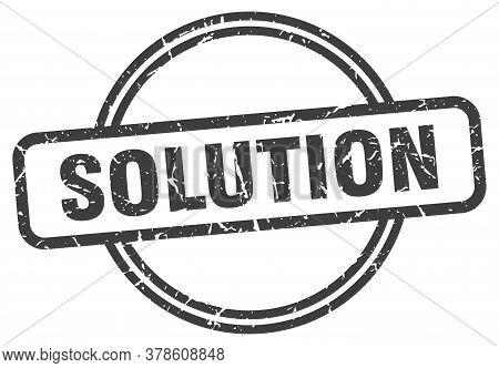 Solution Stamp. Solution Round Vintage Grunge Sign. Solution