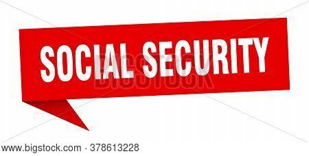 Social Security Banner. Social Security Speech Bubble