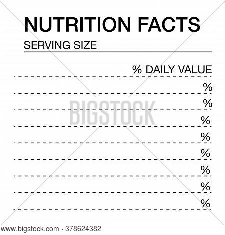 Nutrition Facts Blank Form.nutrition Facts Vector Blank, Template.