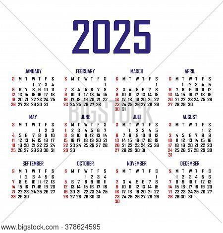 Calendar 2025. The Week Begins On Sunday. Simple Calendar Template. Portrait Of Vertical Orientation