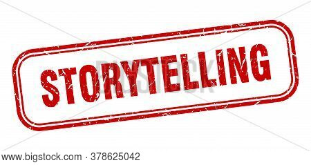 Storytelling Stamp. Storytelling Square Grunge Red Sign