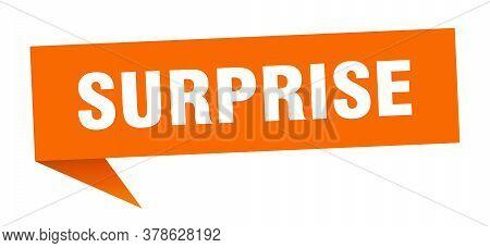 Surprise Banner. Surprise Speech Bubble. Surprise Sign