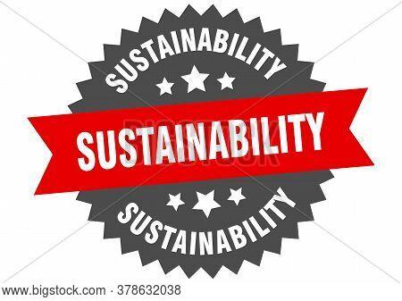 Sustainability Sign. Sustainability Circular Band Label Sticker