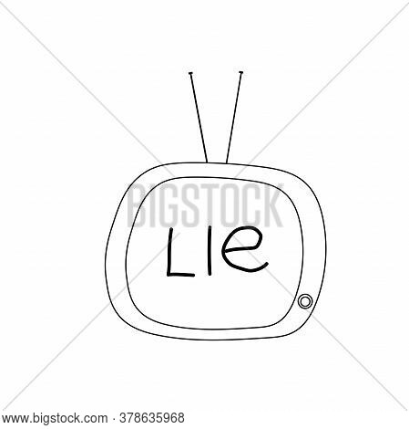 Doodle Style Tv With The Word Lie On Screen.