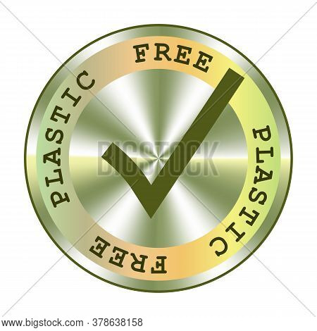 Plastic Free Holographic Sticker. Round Hologram Realistic Stamp. Vector Element For Non Plastic Pac