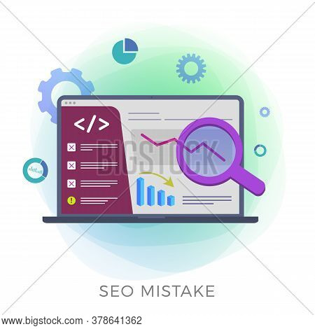 Seo Mistake - Search Engine Optimization Strategy Errors. Digital Marketing Campaign Modern Vector I