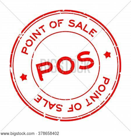 Grunge Red Pos (abbreviation Of Point Of Sale) Word Round Rubber Seal Stamp On White Background