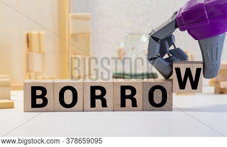 Borrow Word On Wood Blocks Concept