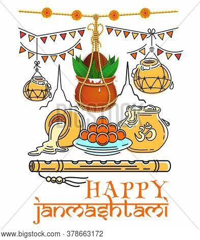 Happy Janmashtami. Dahi Handi. Sweet Janmashtami. Creative Design For Celebrating Krishna Birthday.