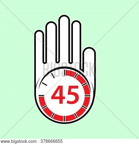 Raised, Open Hand With A Watch On It. Time For Rest Or Break, Pause. 45 Minutes Or Seconds. Flat Des