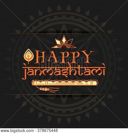 Happy Janmashtami. Krishna Janmashtami Logo Design On Black Background. Greeting Card For Celebratin