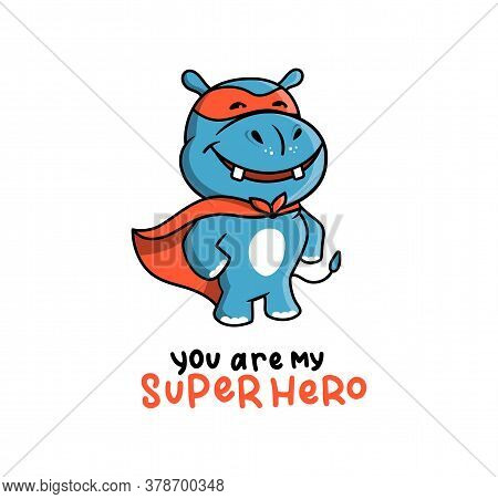 The Cute Logo Of A Hippo In A Super Hero Costume. Cartoon Character Used For Ads, Clothes, Kid Poste