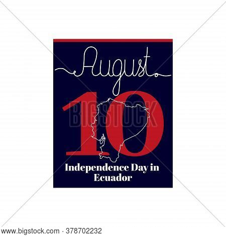 Calendar Sheet, Vector Illustration On The Theme Of Independence Day In Ecuador On August 10. Decora