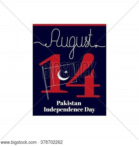 Calendar Sheet, Vector Illustration On The Theme Of Pakistan Independence Day On August 14. Decorate