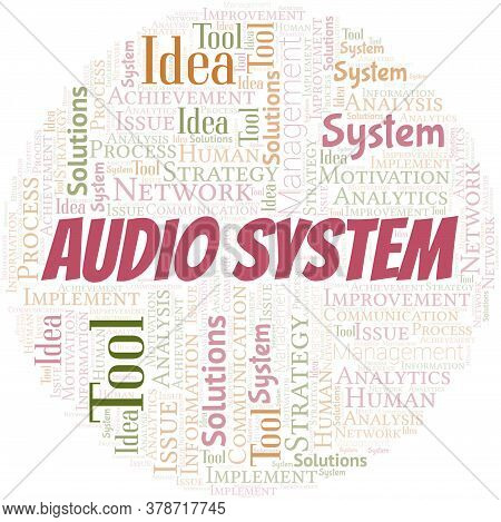 Audio System Typography Vector Word Cloud. Wordcloud Collage Made With The Text Only.