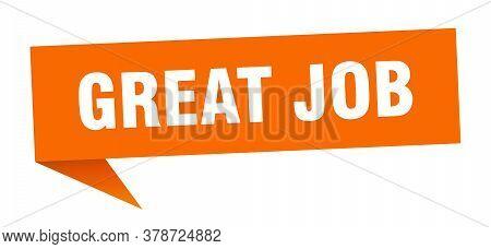 Great Job Banner. Great Job Speech Bubble