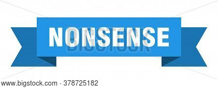 Nonsense Ribbon. Nonsense Isolated Band Blue Sign