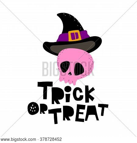 Trick Or Treat. Cartoon Skull, Hat, Hand Drawing Lettering. Colorful Vector Illustration, Flat Style