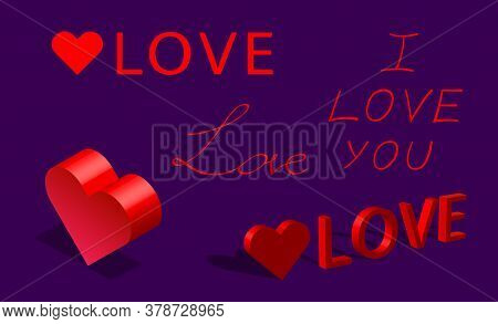 Vector Heart, Love Set, I Love You Lettering, Isometric Heart, 3d Rendering, Love Calligraphy Collec