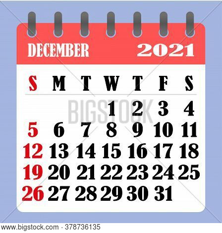 Letter Calendar For December 2021. The Week Begins On Sunday. Time, Planning And Schedule Concept. F