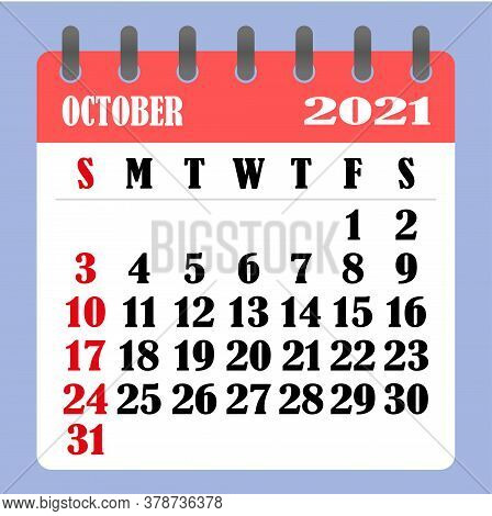 Letter Calendar For October 2021. The Week Begins On Sunday. Time, Planning And Schedule Concept. Fl