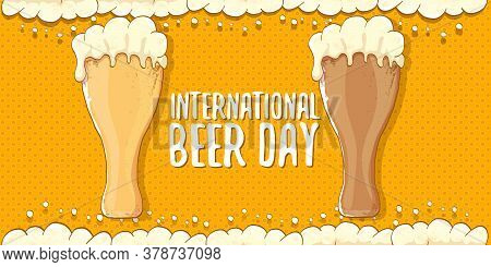 International Beer Day Horizontal Banner Or Poster With Beer Glass Isolated On Abstract Orange Beer