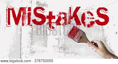 Mistakes With Paintbrush In Woman Hand. Business Decisions Mistake Concept