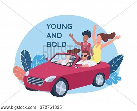 Young People Driving Red Convertible Car 2d Vector Web Banner, Poster. Young And Bold Phrase. Flat C