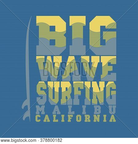 Surfing Malibu, California Surfing T-shirt, T-shirt Inscription