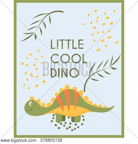Card With Cute Dinosaur And Tropical Leaves, Isolated On Blue Background. Little Cool Dino, Child Co