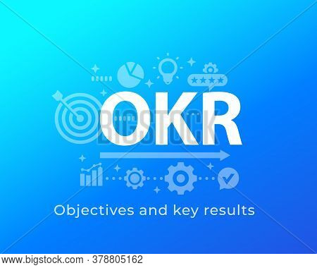 Okr, Objectives And Key Results, Vector Illustration, Eps 10 File, Easy To Edit