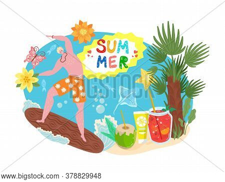 Summer Time Concept, Tropical Vacation, Travel, Sand Beach Season And Surfing Flat Vector Illustrati
