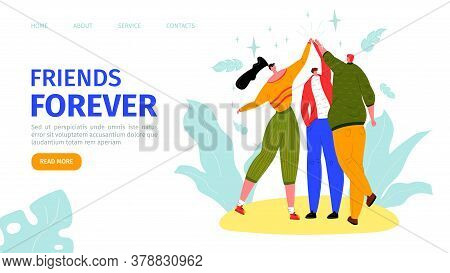 Friends Forever, Happy Friendship Day Landing Vector Illustration. Three Friends High Five For Speci
