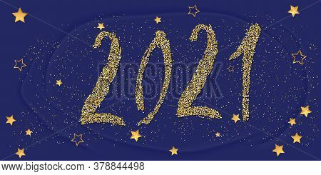 2021 Happy New Year Card. Golden Glitter Confetti Sparkles Backdrop. Shining 2021 Hand Written Lette