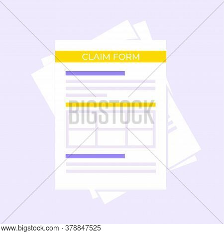 Claim Form Paper Sheets Isolated On Gray Background Flat Style Design Vector Illustration. Concept O