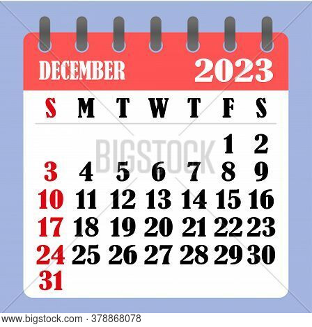 Letter Calendar For December 2023. The Week Begins On Sunday. Time, Planning And Schedule Concept. F