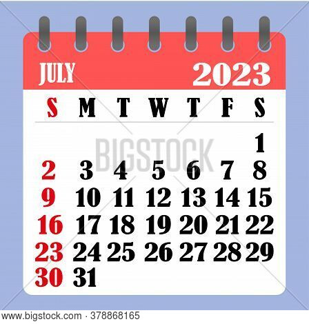 Letter Calendar For July 2023. The Week Begins On Sunday. Time, Planning And Schedule Concept. Flat