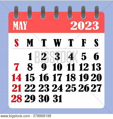 Letter Calendar For May 2023. The Week Begins On Sunday. Time, Planning And Schedule Concept. Flat D