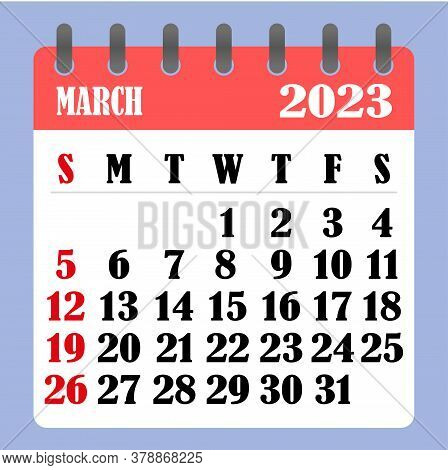 Letter Calendar For March 2023. The Week Begins On Sunday. Time, Planning And Schedule Concept. Flat